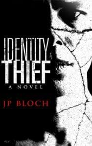 Identity Thief by JP Bloch