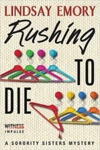 Rushing to Die by Lindsay Emory