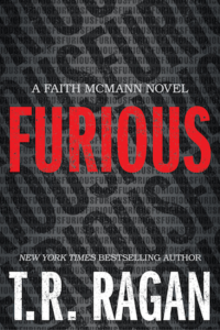 Furious by T.R. Ragan