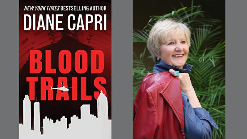 Behind the story of Blood Trails with Diane Capri