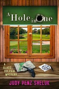 A Hole in One by Judy Penz Sheluk