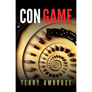 Con Game by Terry Ambrose