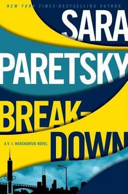 """Breakdown"" by Sara Paretsky hits the shelves"