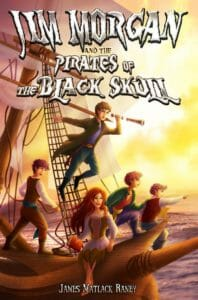 Jim Morgan and the Pirates of the Black Skull by James Raney