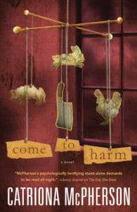 Catriona McPherson - Come to Harm