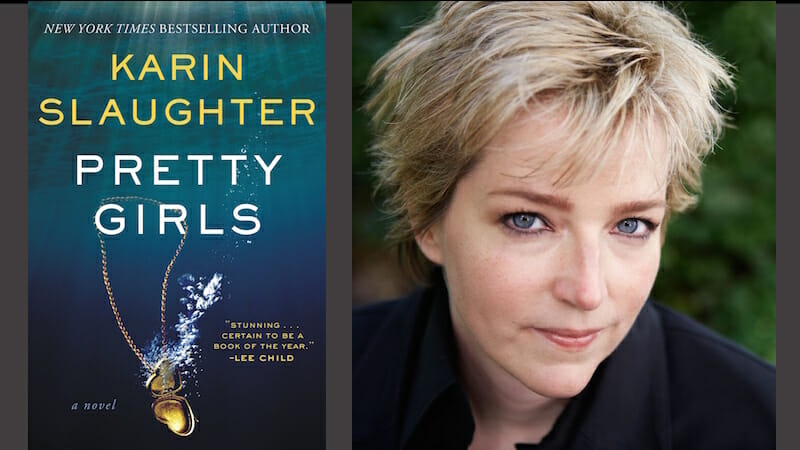 Pretty Girls – behind the story with Karin Slaughter