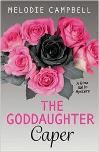 Melodie Campbell - The Goddaughter Caper