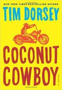 Coconut Cowboy - Tim Dorsey