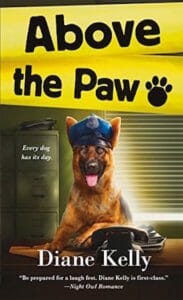 above the paw by diane kelly