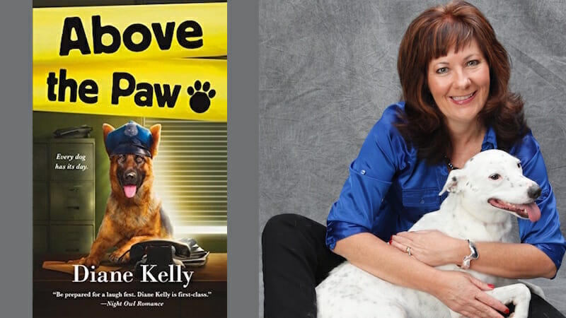 Behind the story of Above the Paw with author Diane Kelly