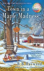 Town in a Maple Madness - B.B. Haywood