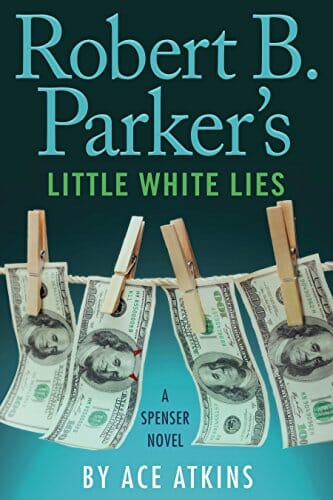 Review of Robert B. Parker's Little White Lies by Ace Atkins