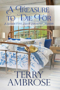 A Treasure to Die For Seaside Cove Bed & Breakfast Mystery #1
