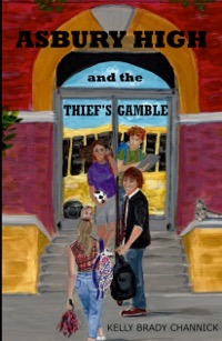 Asbury High and the Thiefs Gamble  1