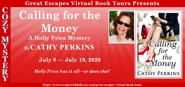 Calling for the Money by Cathy Perkins graphic