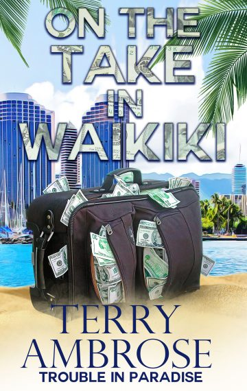 On the Take in Waikiki—A Trouble in Paradise Mystery