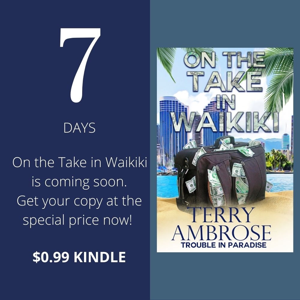On the Take in Waikiki 7 days to launch