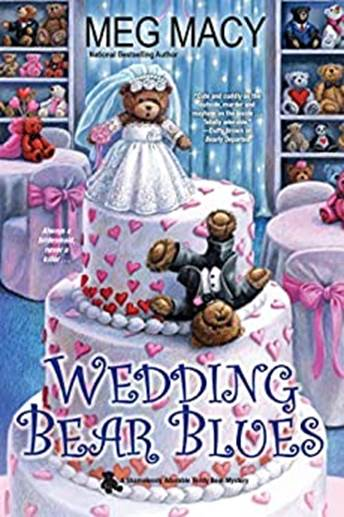 Wedding Bear Blues by Meg Macy
