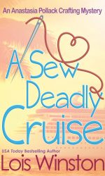 A Sew Deadly Cruise by Lois Winston