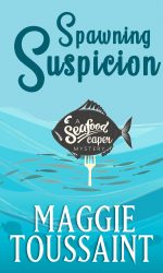 Spawning Suspicion by Maggie Toussaint