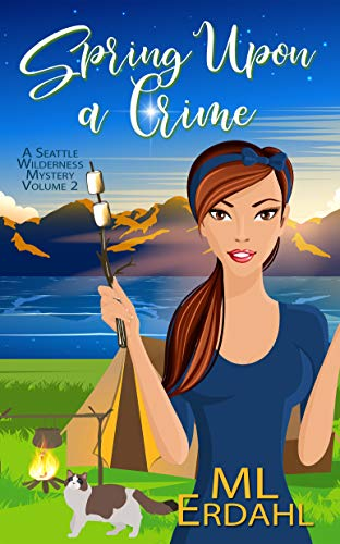 Spring Upon a Crime by M.L. Erdahl