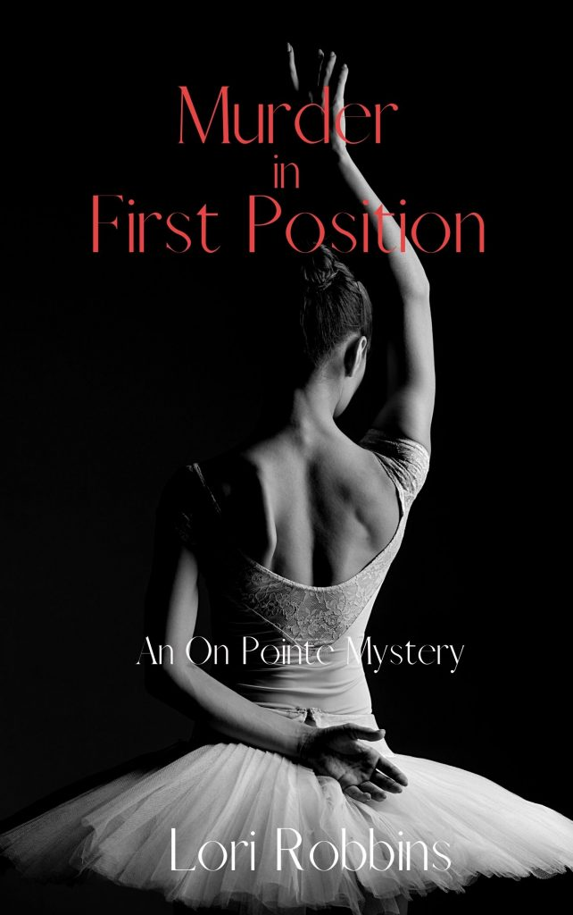 Murder in First Position by Lori Robbins