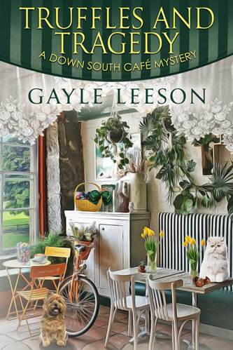 Truffles and Tragedy by Gayle Leeson