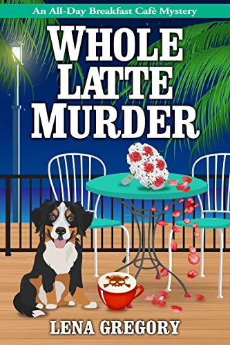 Whole Latte Murder by Lena Gregory